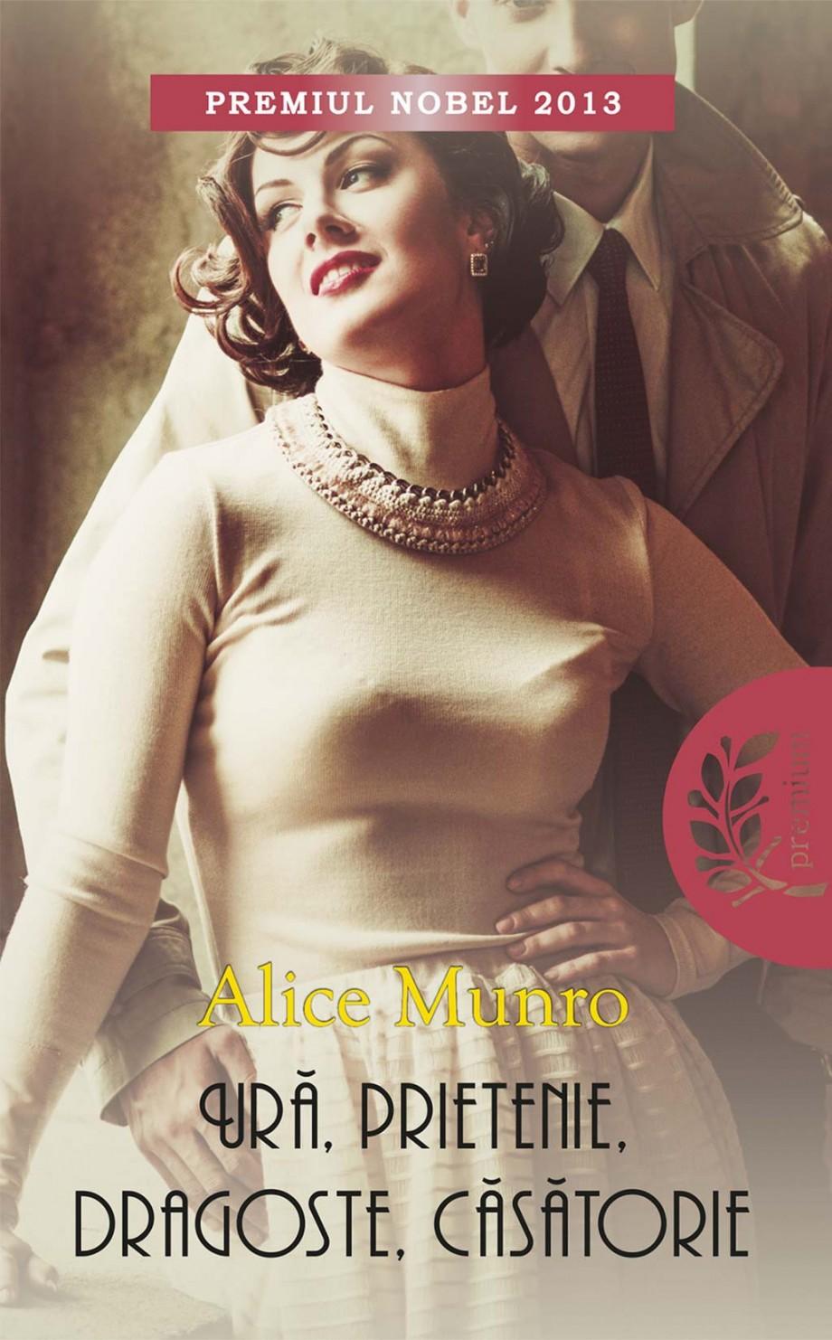 Alice-Munro-Ura-prietenie-etc